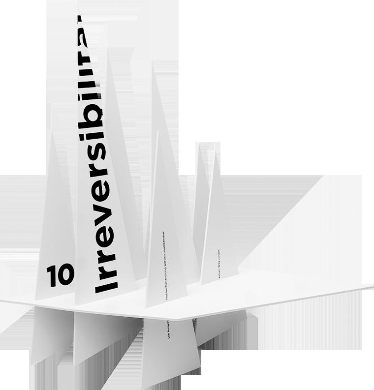 die_ungeheure_form_10_Irreversilitaet